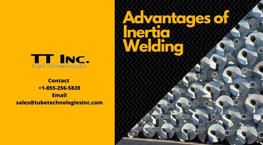 Advantages of Inertia Welding-min