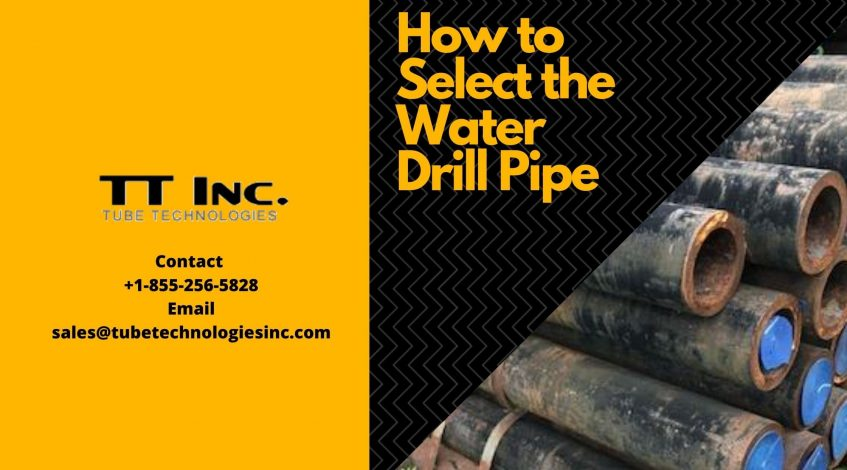 How to select a water drill pipe-min